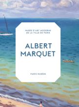 Albert Marquet, Peintre du temps suspendu