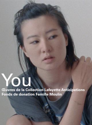 You - Œuvres de la collection Lafayette Anticipations