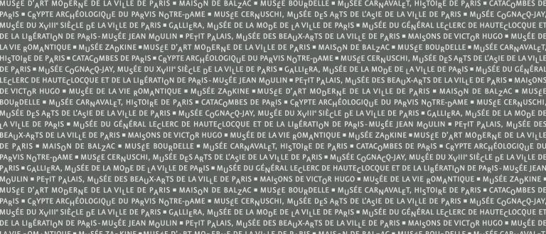 Un musée du réseau des 14 musées de la Ville de Paris